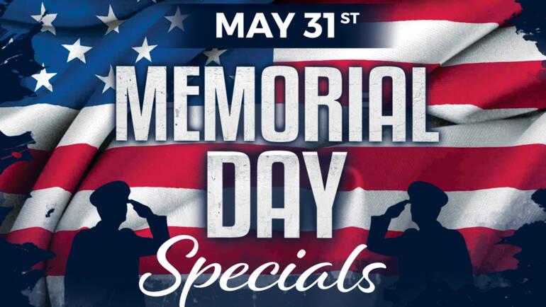 Memorial Day Specials